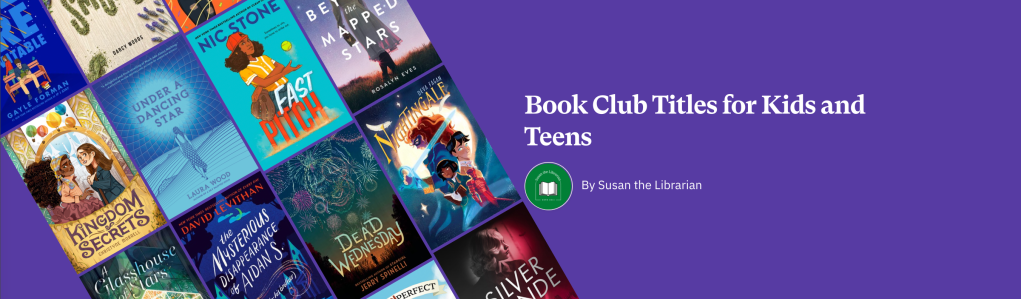 Book Club Titles for Kids and Teens