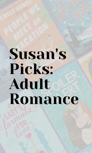 Susan's Picks: Adult Romance